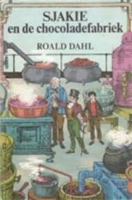 Sjakie en de chocoladefabriek - Roald Dahl (ISBN 9789026110290)