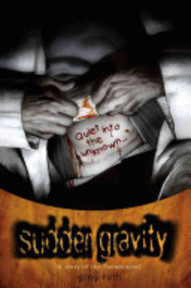 Sudden Gravity - Quiet into the unknown - Greg Ruth (ISBN 9781593075651)