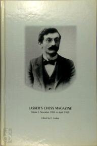 Lasker's Chess Magazine, Volume I November 1904 to April 1905 - E. Lasker (ISBN 8071891576)