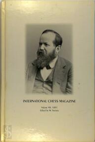 International Chess Magazine Volume VII 1891 - W. Steinitz (ISBN 8071892785)