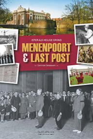 Menenpoort en last post - Dominiek Dendooven (ISBN 9789055081462)