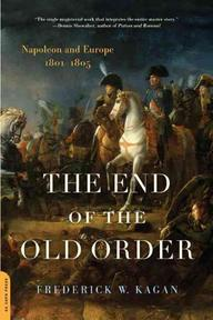 The End of the Old Order - Frederick W. Kagan (ISBN 9780306815454)