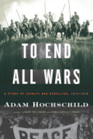 To End All Wars - Adam Hochschild (ISBN 9780618758289)