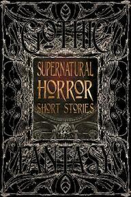 Supernatural Horror Short Stories - (ISBN 9781786641823)