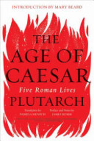 The Age of Caesar - Plutarch (ISBN 9780393355529)