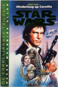Star Wars - Roger MacBride Allen, Gert van Santen (ISBN 9789029058773)