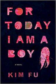 For Today I Am a Boy - Kim Fu (ISBN 9780544034723)
