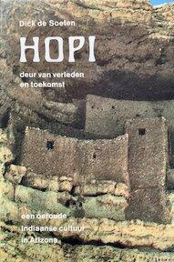 Hopi, deur van verleden en toekomst - Dick de Soeten (ISBN 9789020254518)