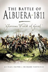 The Battle of Albuera 1811 - Michael Oliver, Richard Partridge (ISBN 9781844154616)