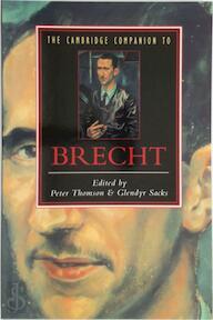 The Cambridge Companion to Brecht - Peter Thomson, Glendyr Sacks (ISBN 9780521424851)