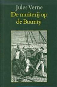 De muiterij op de Bounty en andere verhalen - Jules Verne, Pieter Verhulst (ISBN 9789062133888)