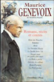 Romans, récits et contes - Maurice Genevoix (ISBN 9782259180290)