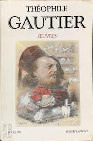 Oeuvres - Théophile Gautier (ISBN 9782221070352)