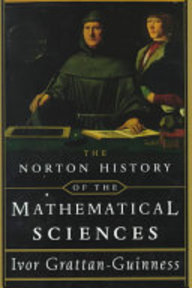 The Norton History of the Mathematical Sciences - I. Grattan-Guinness (ISBN 9780393046502)