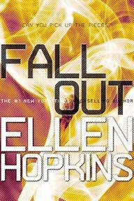 Fallout - Ellen Hopkins (ISBN 9781442471801)