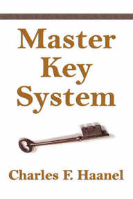 The Master Key System - Charles F. Haanel (ISBN 9781599869476)