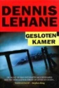 Gesloten kamer - Dennis Lehane, Hugo Kuipers (ISBN 9789044310023)