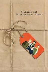 Verhalen uit Verzetsmuseum junior - Karen Tessel (ISBN 9789071944000)