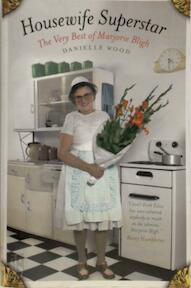 Housewife Superstar - Danielle Wood (ISBN 9781921758850)