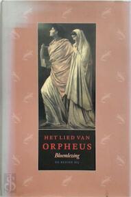 Het lied van Orpheus, bloemlezing - R. VAN DER Paardt (ISBN 9789023410232)