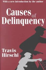 Causes of Delinquency - Travis Hirschi (ISBN 9780765809001)