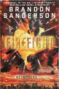 Reckoners 2. Firefight - Brandon Sanderson (ISBN 9780385390101)