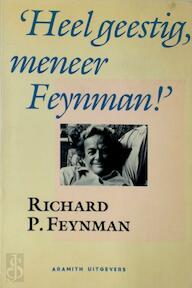 Heel geestig, meneer Feynman! - Richard P. Feynman (ISBN 9789068340549)
