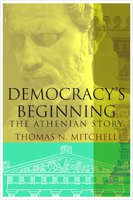 Democracy's Beginning - The Athenian Story - Thomas N. Mitchell (ISBN 9780300215038)