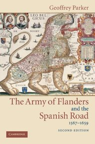 The Army of Flanders and the Spanish Road 1567-1659 - Geoffrey Parker (ISBN 9780521543927)
