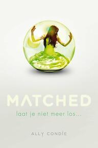Matched - Ally Condie (ISBN 9789047703198)