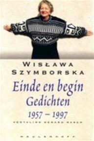 Einde en begin - Wislawa Szymborska (ISBN 9789029058179)