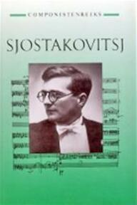 Sjostakovitsj - E. Roseberry, J. van Leeuwen (ISBN 9789025720285)
