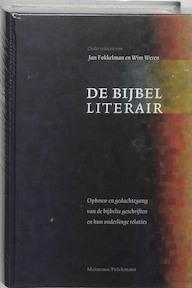 De bijbel literair - Jan Fokkelman, W. Weeren (ISBN 9789021139081)