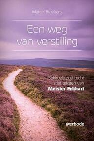 Een weg van verstilling - Meister Eckhart (ISBN 9789031737956)