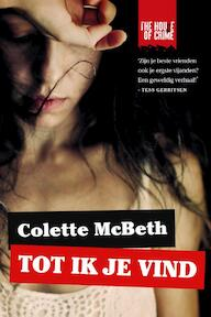 Tot ik je vind - Colette McBeth (ISBN 9789044343250)