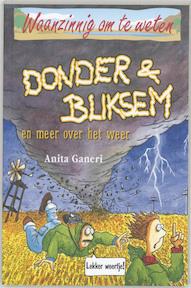 Donder & bliksem en meer over het weer - Anita Ganeri (ISBN 9789020605235)