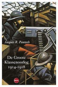 De Groote Klassenoorlog - Jacques Pauwels (ISBN 9789491297694)