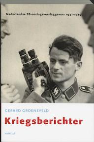 Kriegsberichter - G. Groeneveld (ISBN 9789077503096)