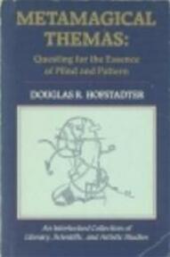 Metamagische thema's - Douglas R. Hofstadter, Eugène Dabekaussen (ISBN 9789025465704)