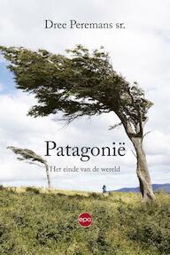 Patagonie - Dree Peremans sr. (ISBN 9789462670068)