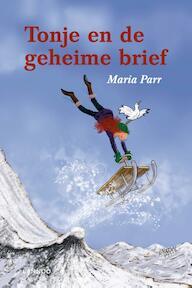 TONJE EN DE GEHEIME BRIEF - Maria Parr (ISBN 9789020991109)