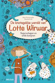 De knotsgekke wereld van Lotte Wirwar - Superschapen en wilde konijnen - Alice Pantermu¨ller (ISBN 9789044741285)