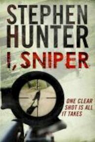 I, Sniper - Stephen Hunter (ISBN 9781847399113)