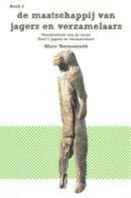 deel I; Jagers en verzamelaars - Marc Vermeersch (ISBN 9789081347747)