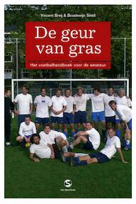 De geur van gras - V. Breij, B. Smid (ISBN 9789029564809)