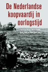 De Nederlandse koopvaardij in oorlogstijd (ISBN 9789461055781)