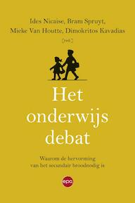 Het onderwijsdebat - Ides Nicaise, Dimokritos Kavadias, Bram Spruyt, Mieke Van Houtte (ISBN 9789491297632)