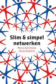 Slim en simpel netwerken - Marco Gerritsma, Jonas Rubrech (ISBN 9789043021197)