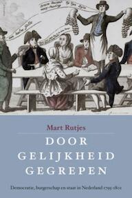 Door gelijkheid gegrepen - Mart Rutjes (ISBN 9789460041082)