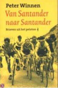 Van Santander naar Santander - Peter Winnen (ISBN 9789060056097)